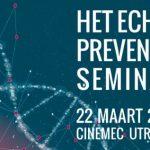 22 maart 2018: Het Echte Preventie Seminar + uitreiking Award